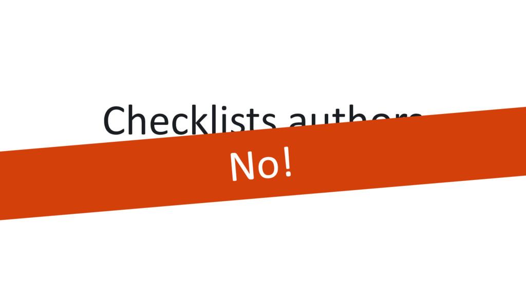Checklists authors should now manage the unifie...