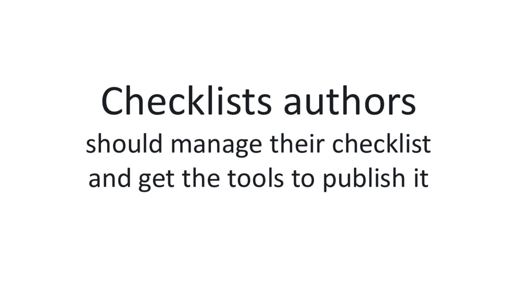 Checklists authors should manage their checklis...