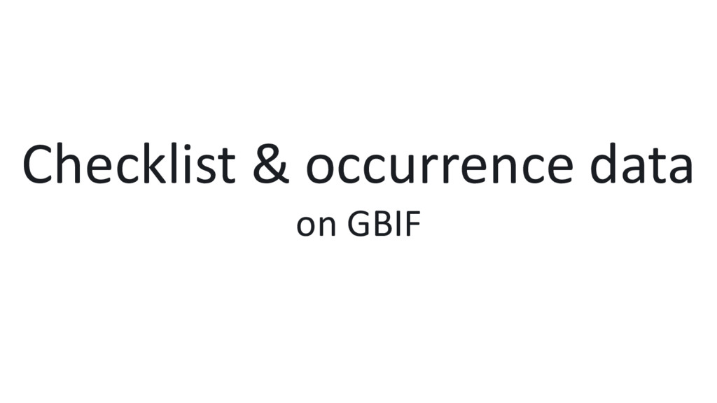 Checklist & occurrence data on GBIF