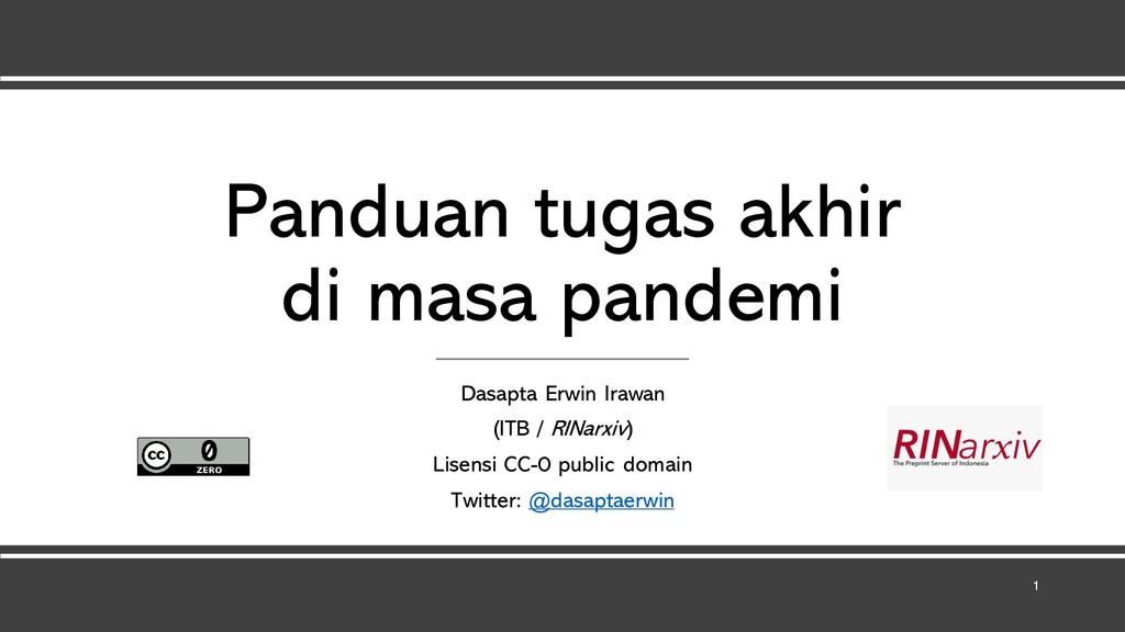 Panduan tugas akhir di masa pandemi Dasapta Erw...