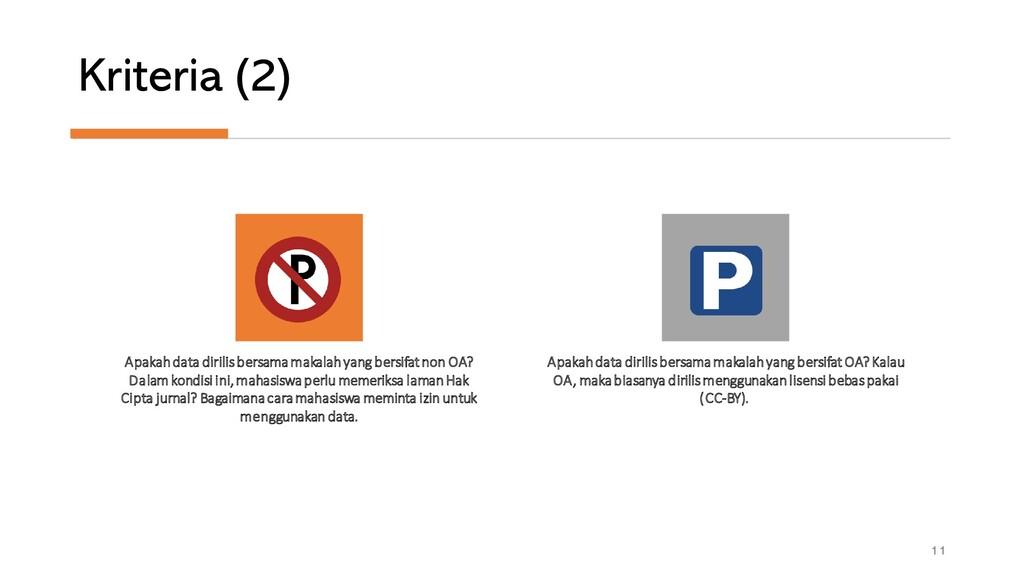 Kriteria (2) 11 Apakahdata dirilisbersamamakala...
