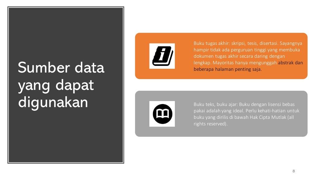 Sumber data yang dapat digunakan 8 Buku tugas a...