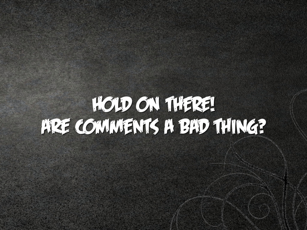 HOLD ON THERE!