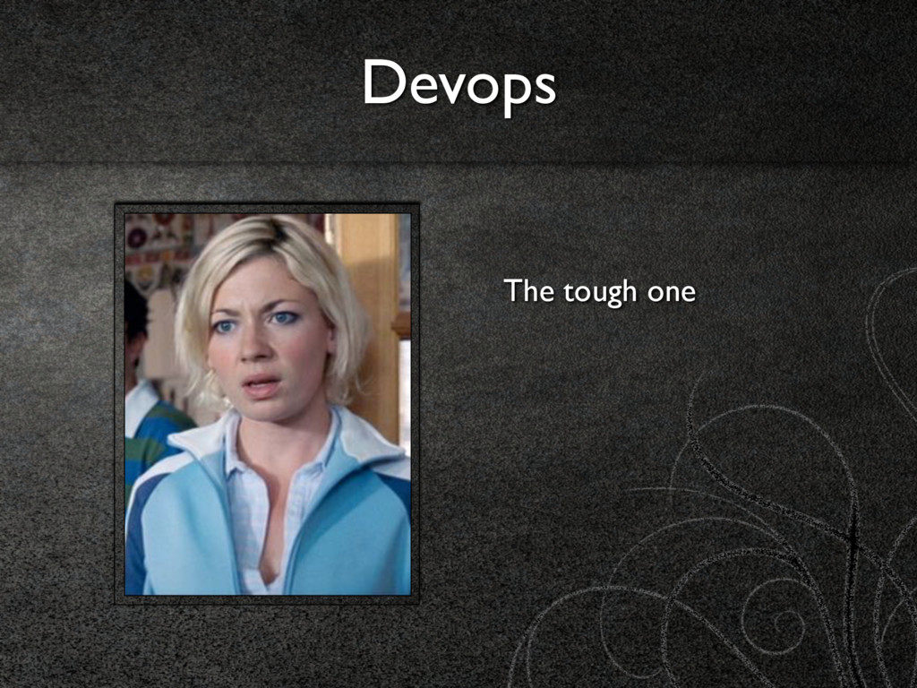 Devops The tough one