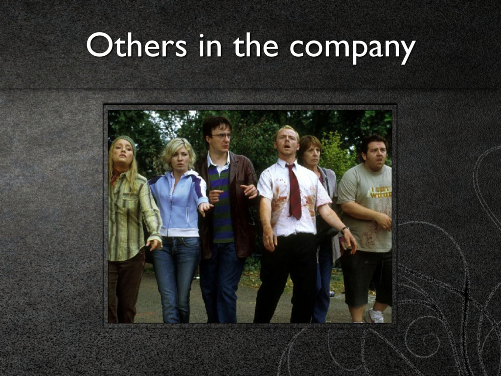 Others in the company