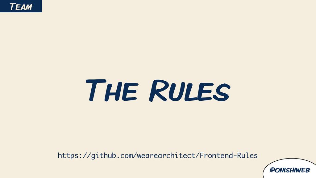 @onishiweb The Rules https://github.com/wearear...