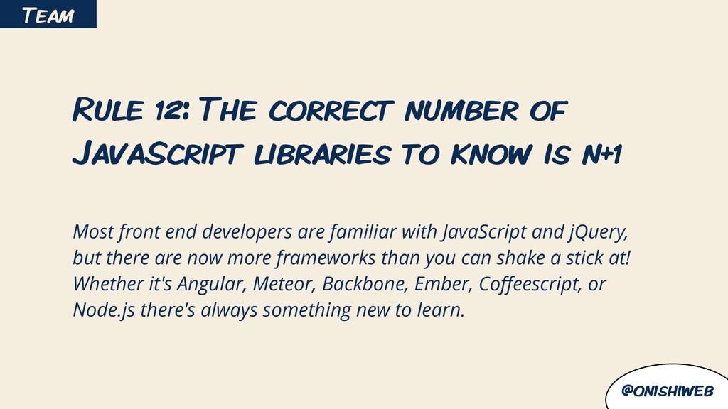 @onishiweb Rule 12: The correct number of JavaS...