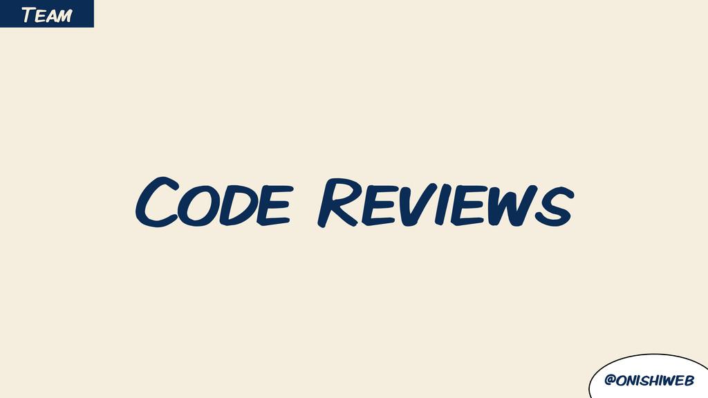 @onishiweb Code Reviews Team