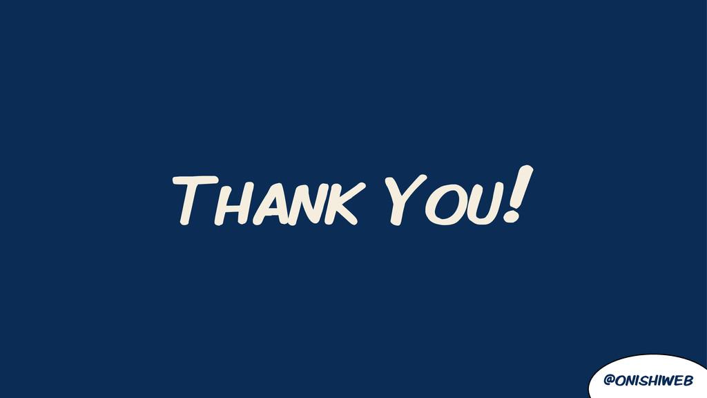 @onishiweb Thank You!