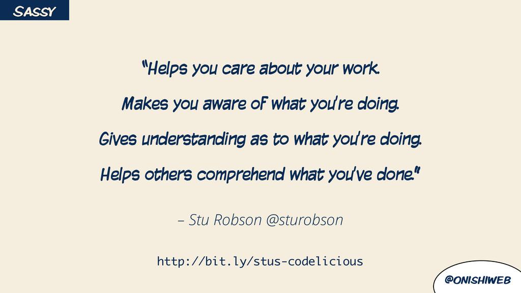 "@onishiweb – Stu Robson @sturobson ""Helps you c..."
