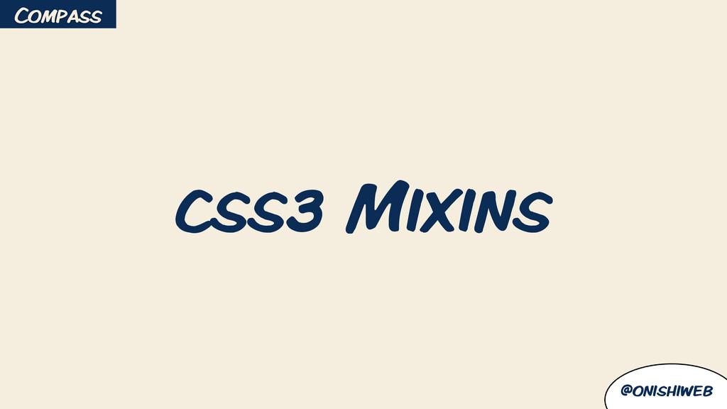 @onishiweb css3 Mixins Compass