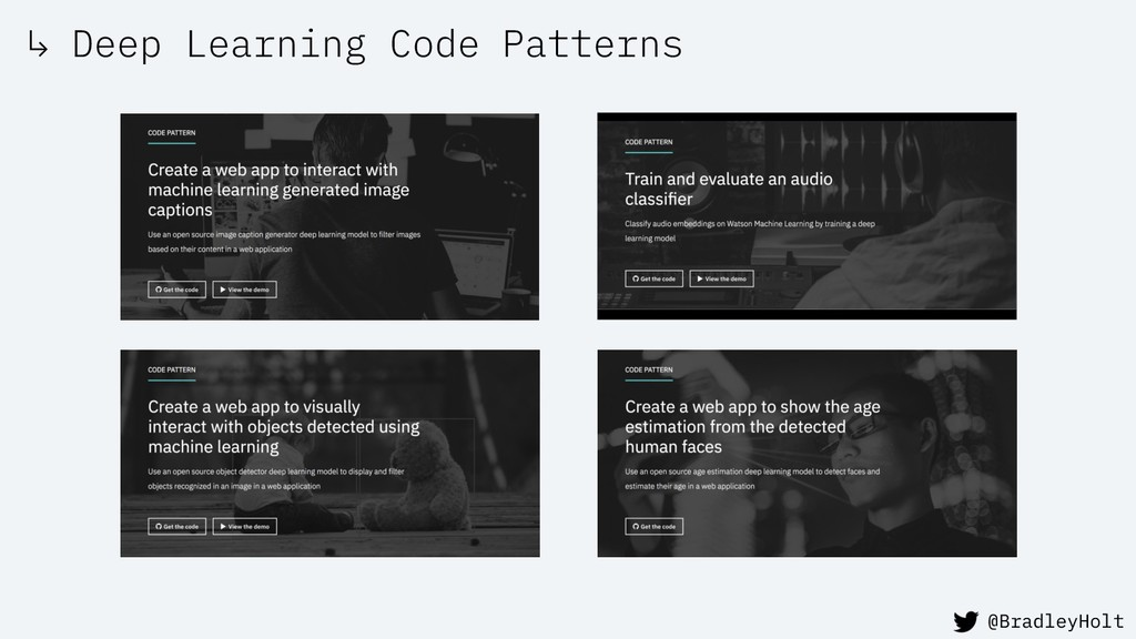 ↳ Deep Learning Code Patterns @BradleyHolt