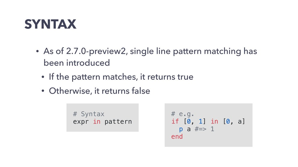 SYNTAX • As of 2.7.0-preview2, single line patt...