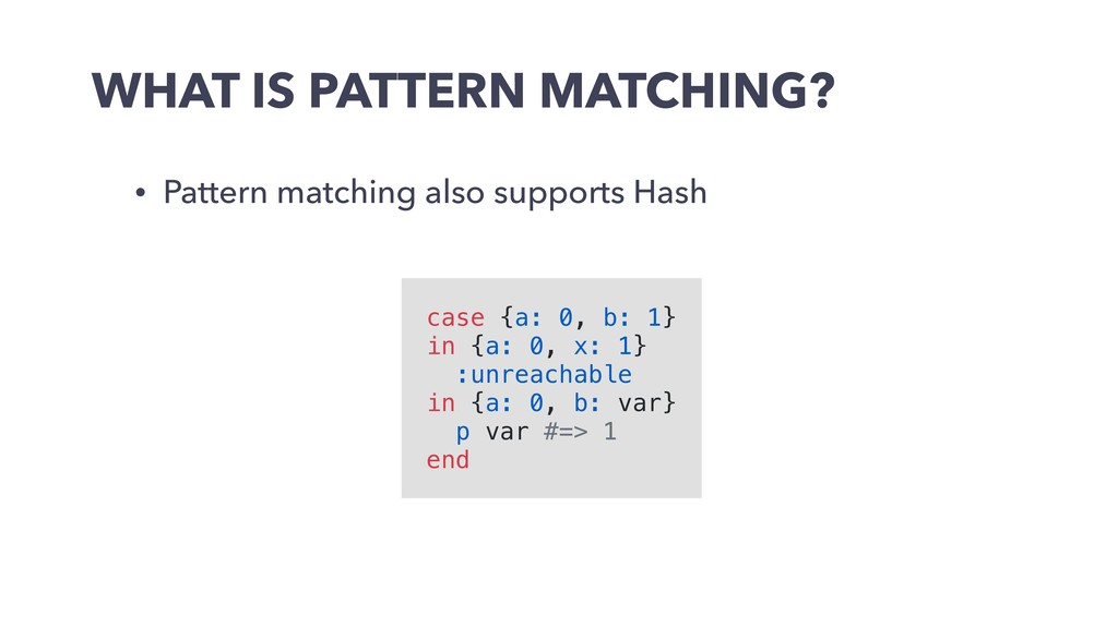 WHAT IS PATTERN MATCHING? • Pattern matching al...