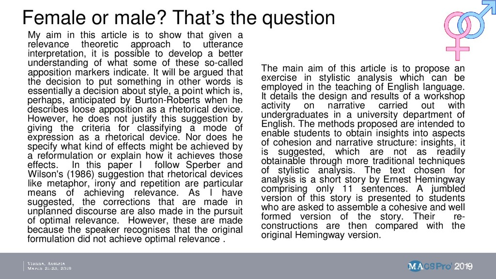 Female or male? That's the question My aim in t...