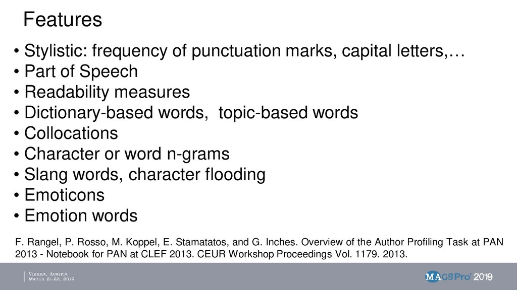 Features • Stylistic: frequency of punctuation ...