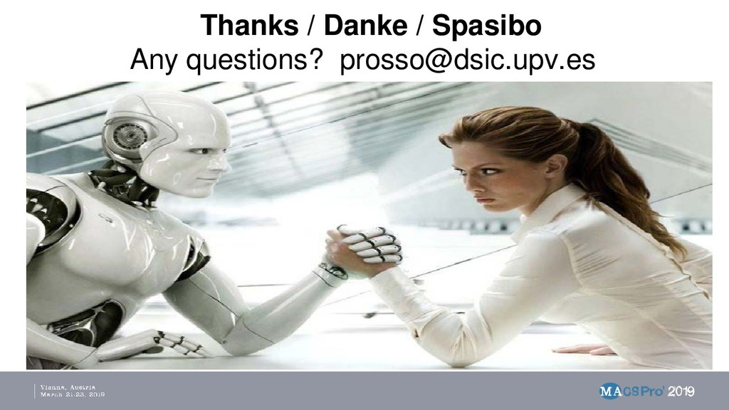Thanks / Danke / Spasibo Any questions? prosso@...