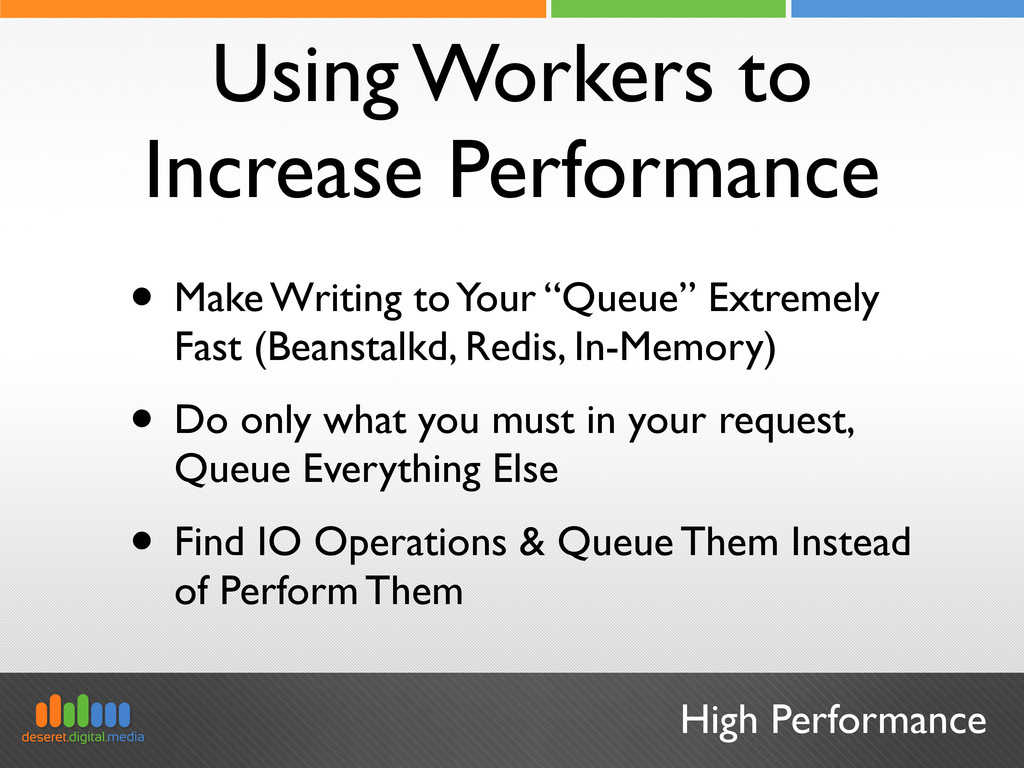 High Performance Using Workers to Increase Perf...