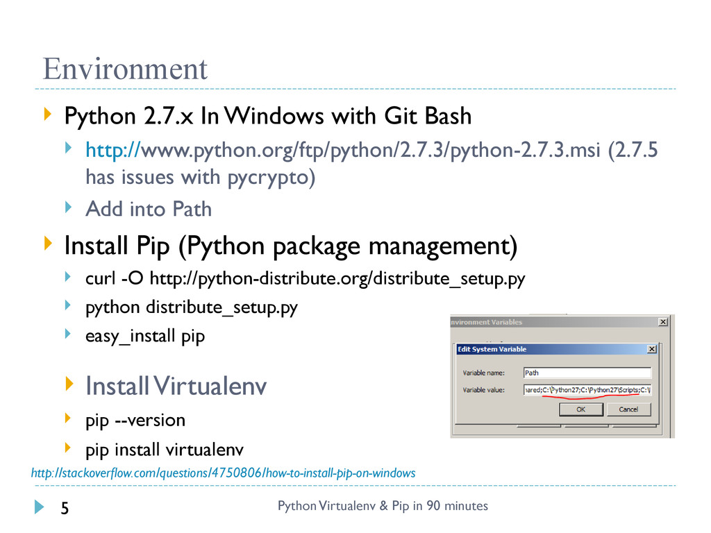 Environment Python Virtualenv & Pip in 90 minut...