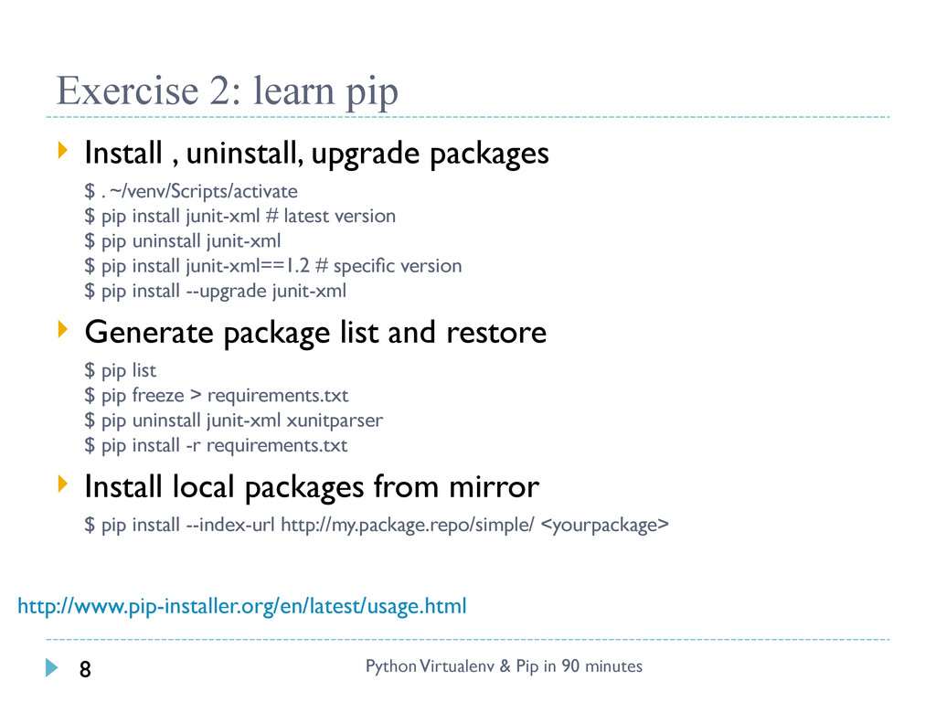 Exercise 2: learn pip  Install , uninstall, up...