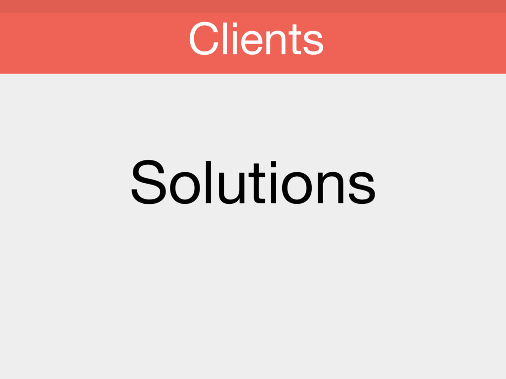 Solutions Clients