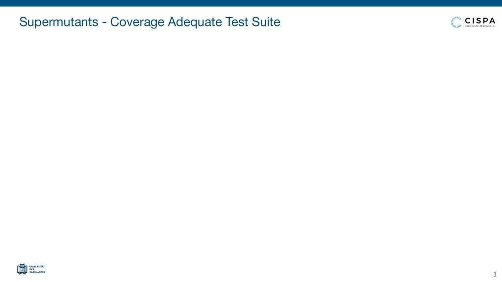 Supermutants - Coverage Adequate Test Suite 3