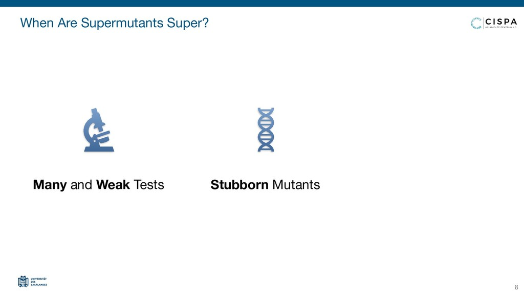 When Are Supermutants Super? 8 Many and Weak Te...