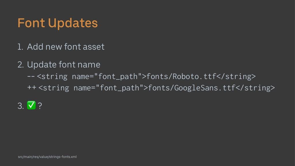 Font Updates 1. Add new font asset 2. Update fo...