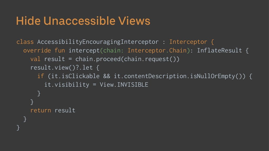 Hide Unaccessible Views class AccessibilityEnco...