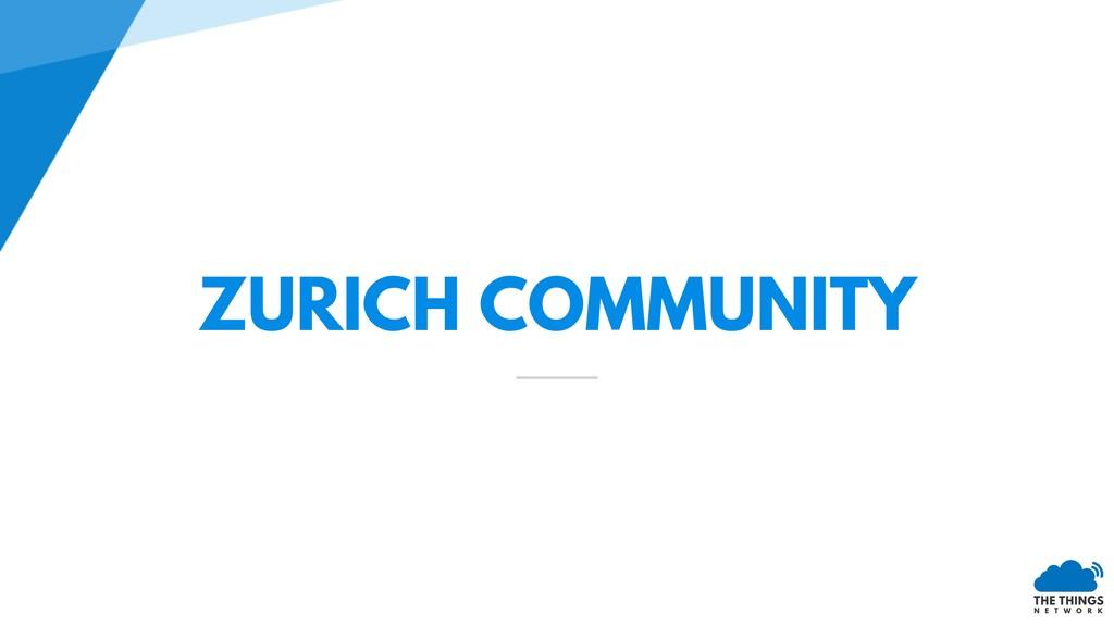 ZURICH COMMUNITY