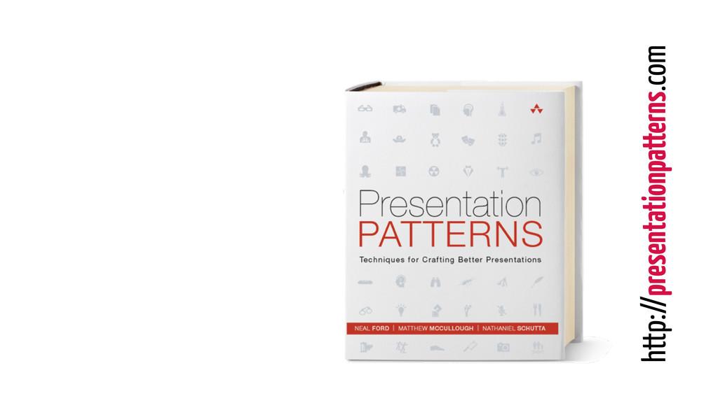 http://presentationpatterns.com