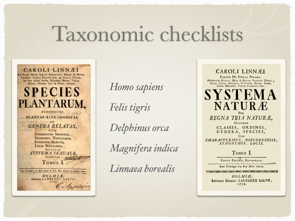 Taxonomic checklists Homo sapiens Felis tigris ...