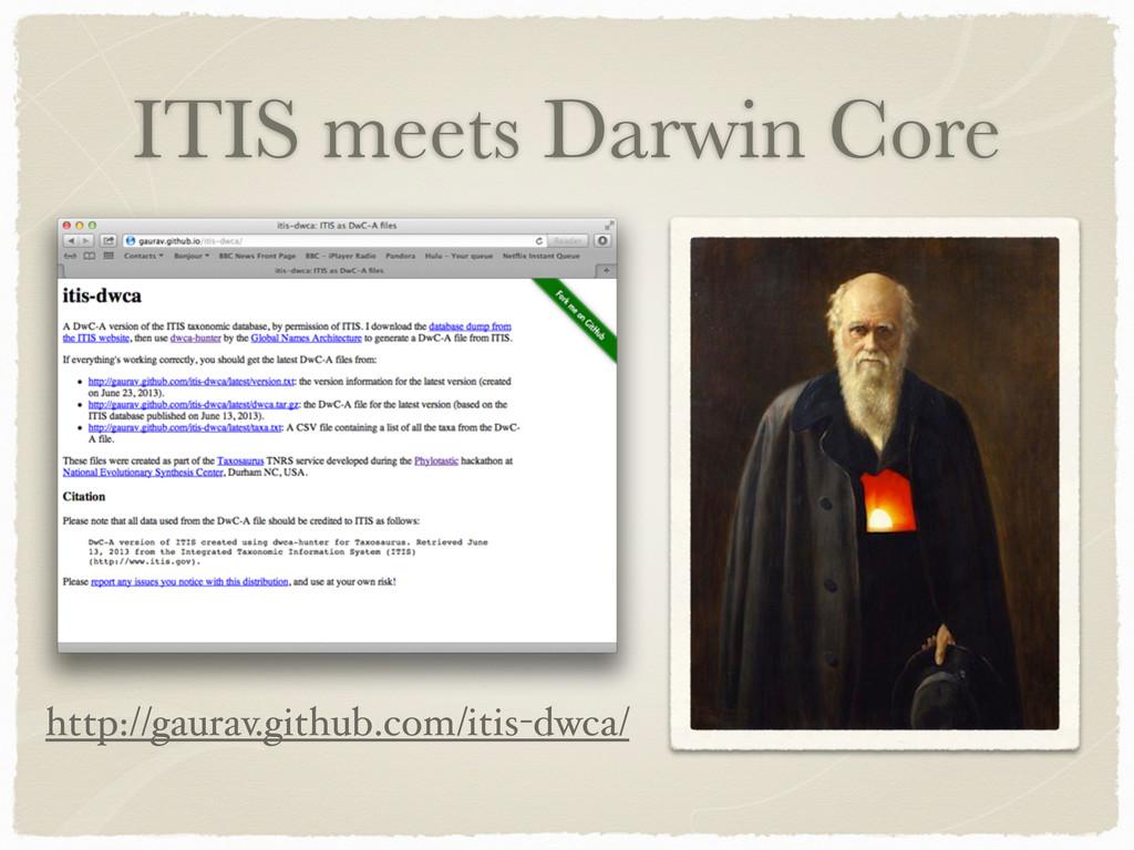 ITIS meets Darwin Core http://gaurav.github.com...