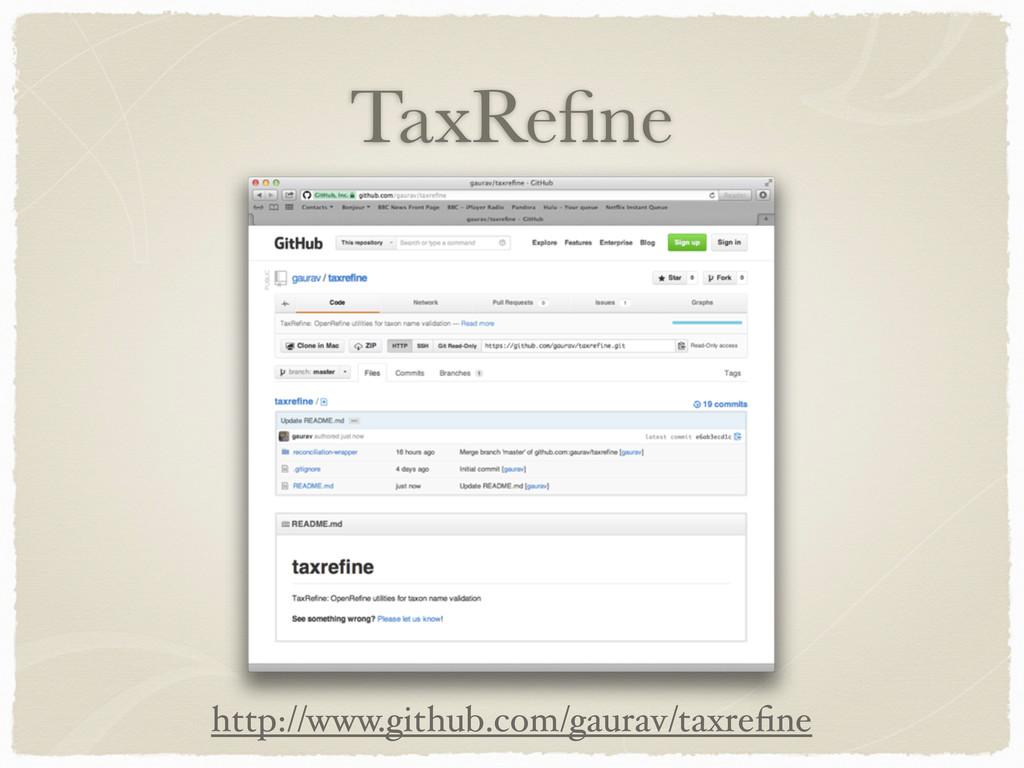 TaxRefine http://www.github.com/gaurav/taxrefine