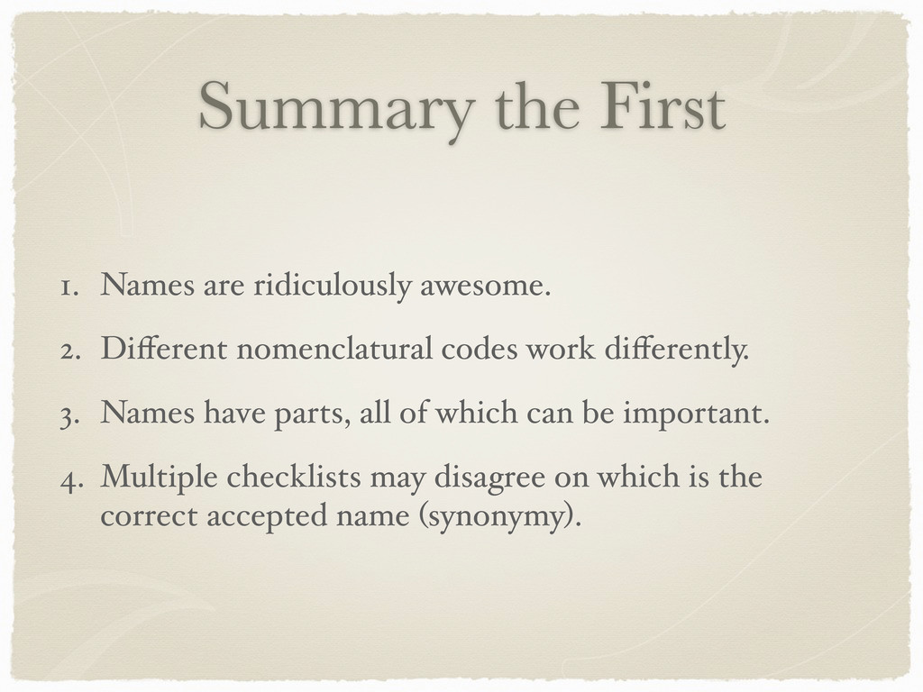 Summary the First 1. Names are ridiculously awe...