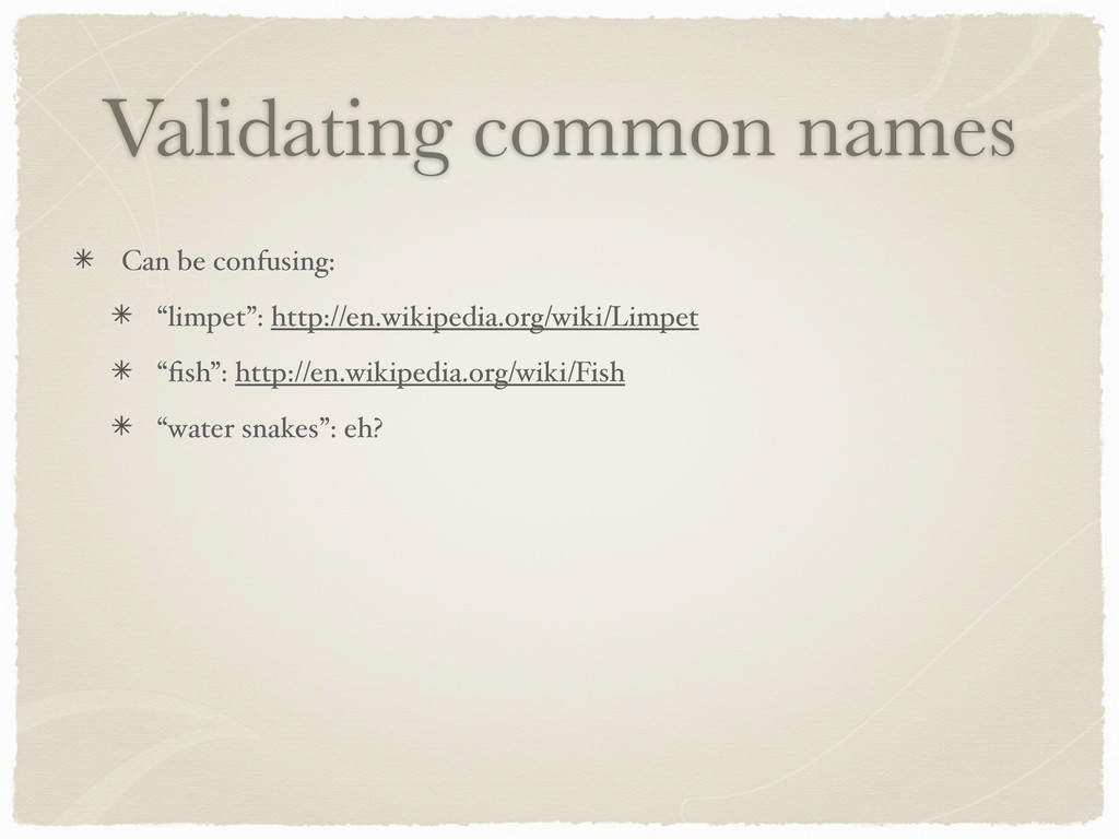 "Validating common names Can be confusing: ""limp..."