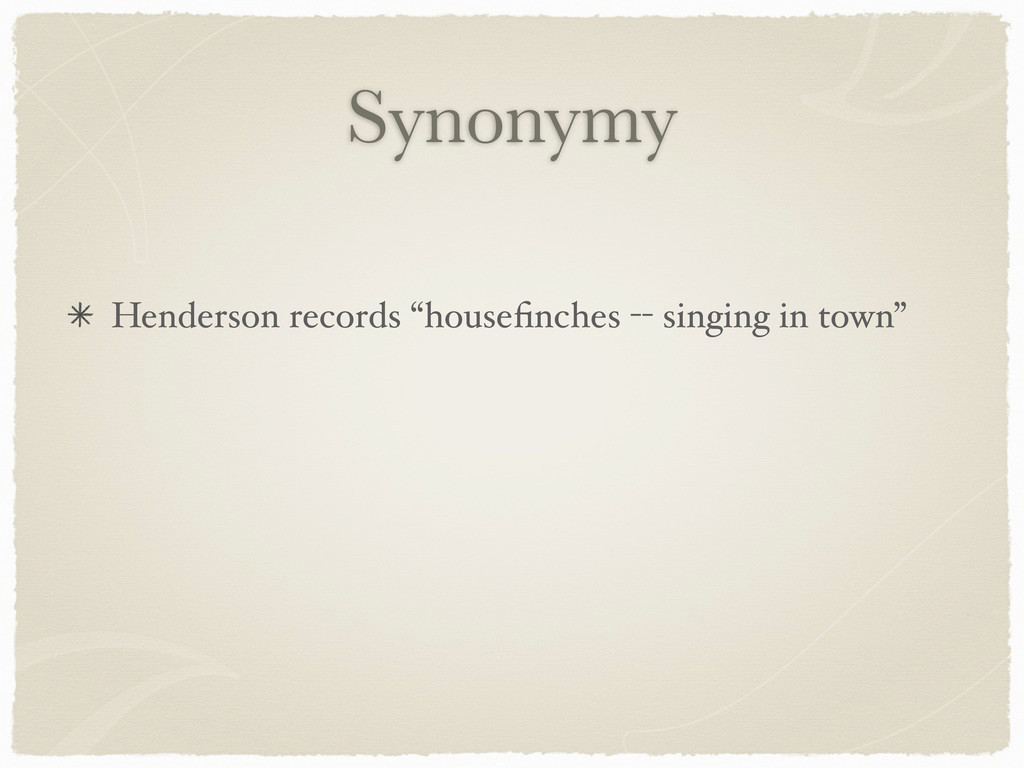 """Synonymy Henderson records """"housefinches -- sing..."""