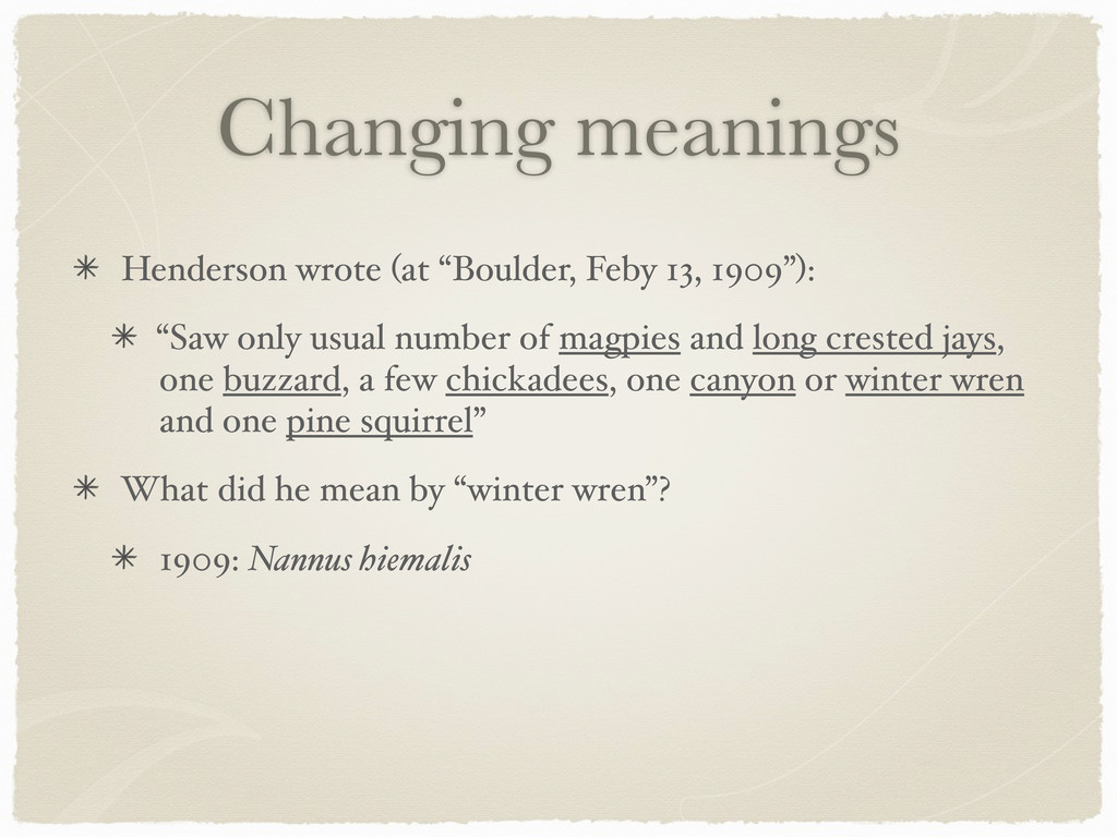 "Changing meanings Henderson wrote (at ""Boulder,..."