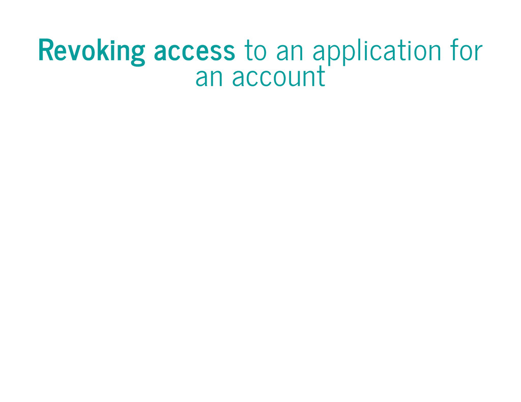 Revoking access to an application for an account