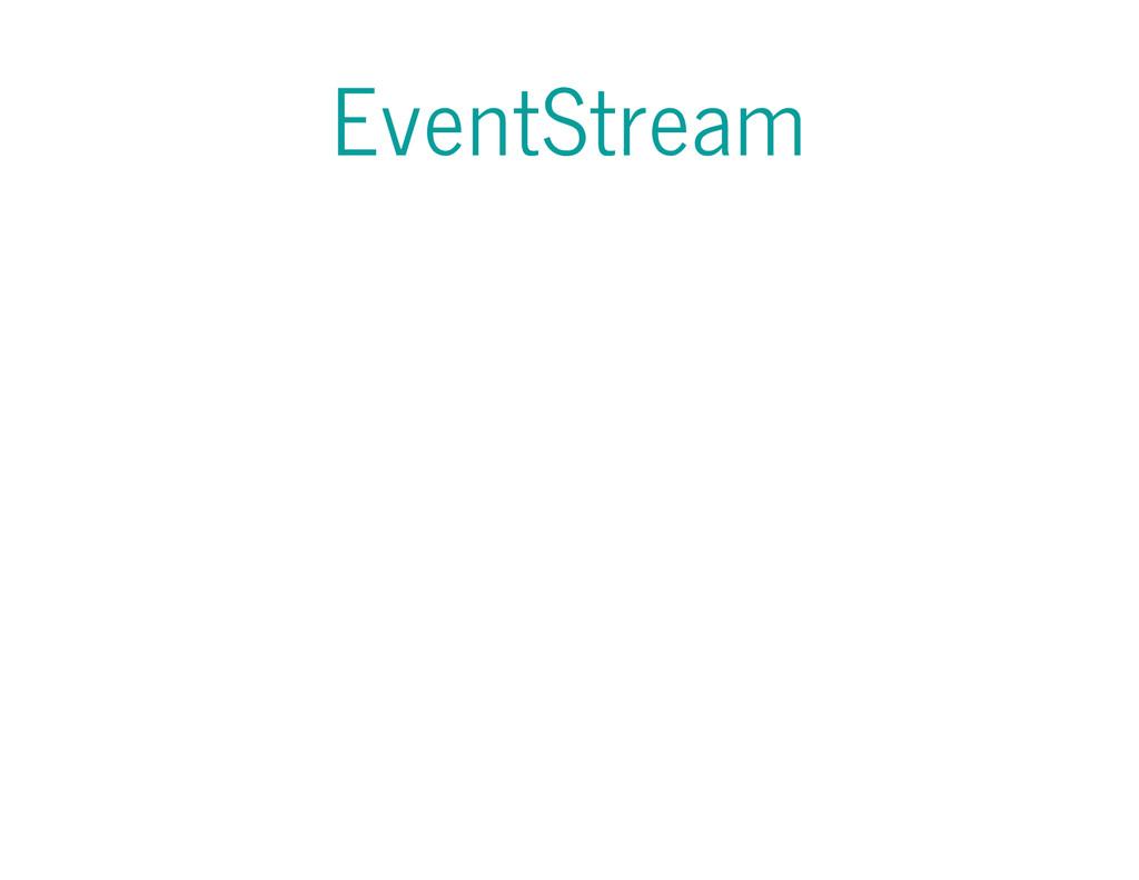 EventStream