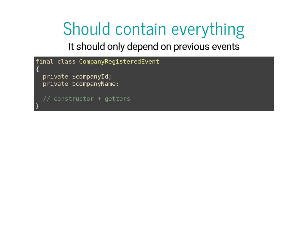 Should contain everything It should only depend...