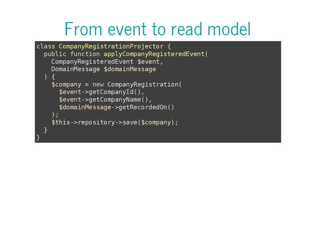 From event to read model c l a s s C o m p a n ...