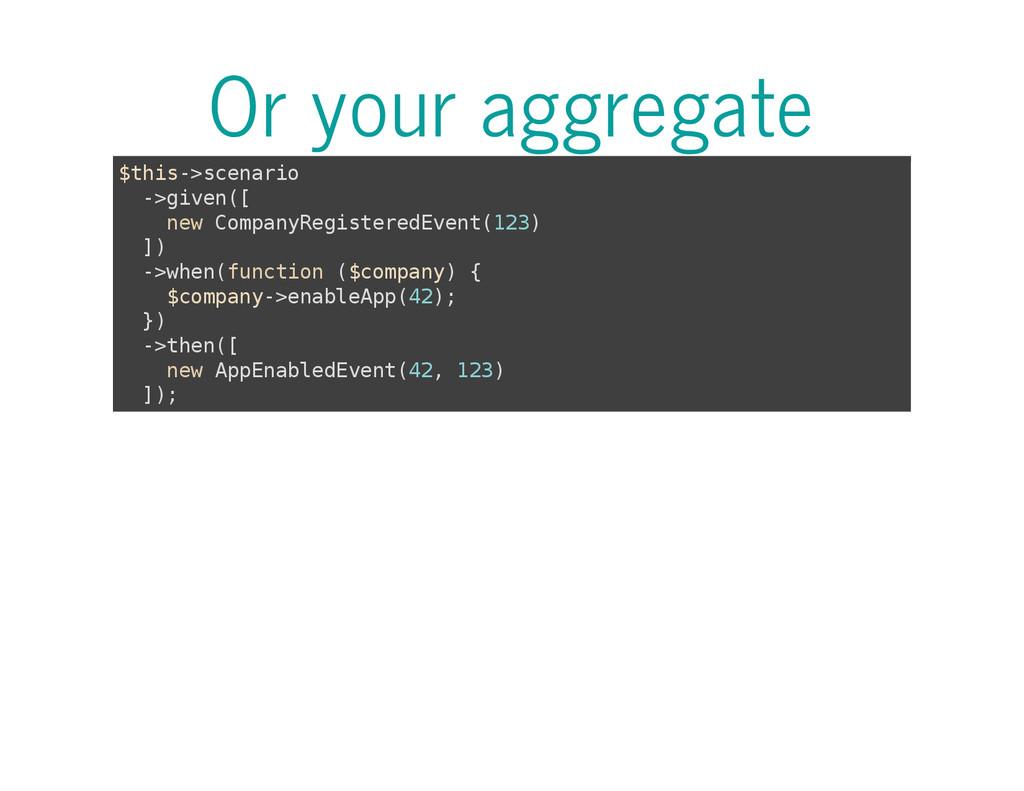 Or your aggregate $ t h i s - > s c e n a r i o...