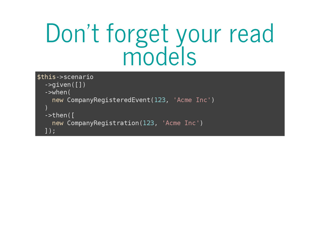 Don't forget your read models $ t h i s - > s c...