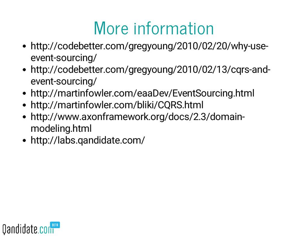 More information http://codebetter.com/gregyoun...
