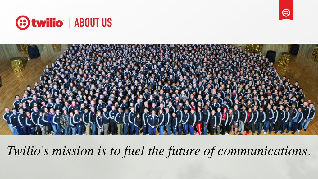 Twilio's mission is to fuel the future of commu...