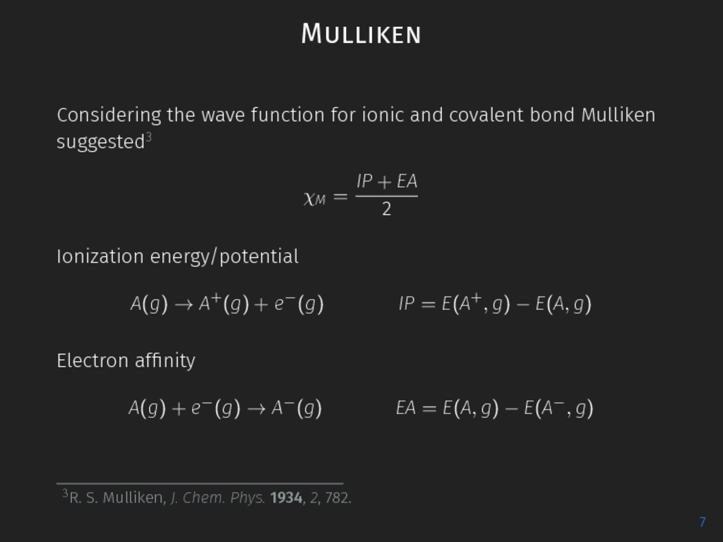 Mulliken Considering the wave function for ioni...