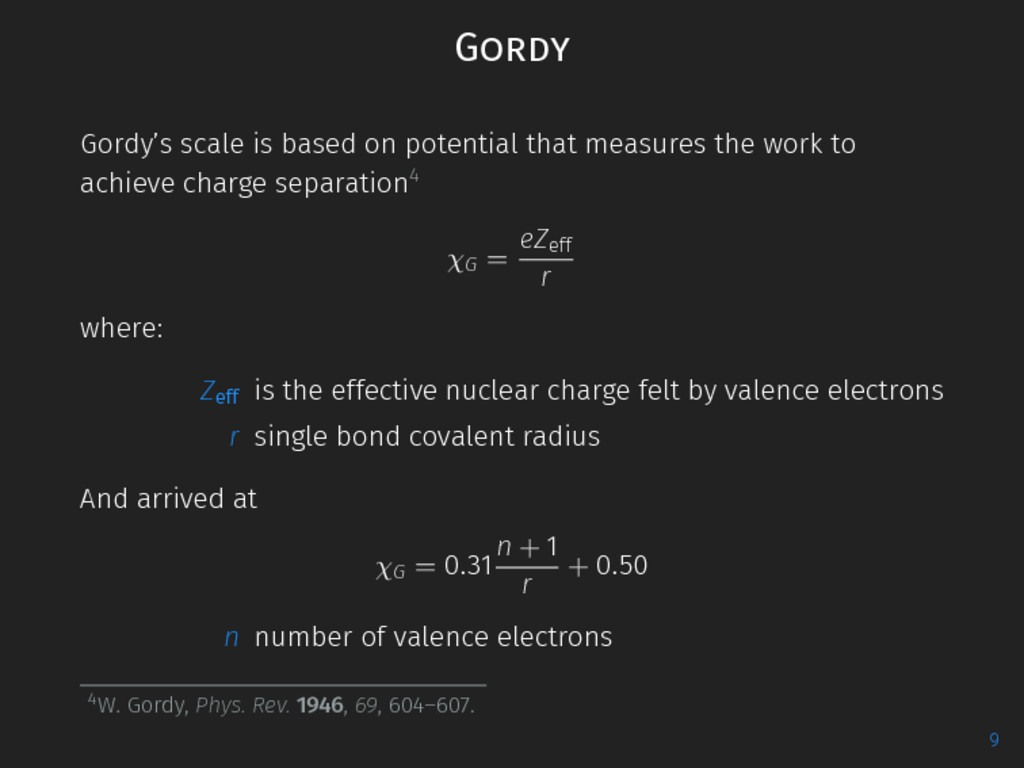 Gordy Gordy's scale is based on potential that ...