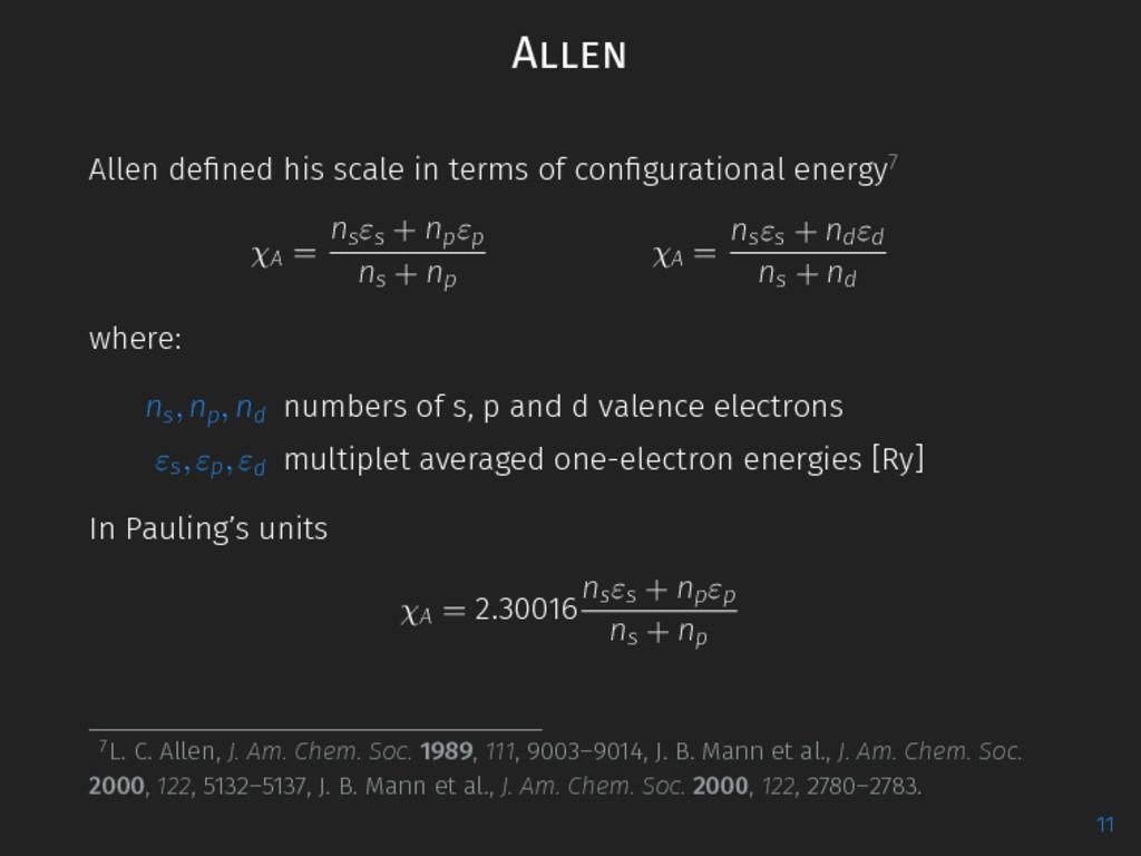 Allen Allen defined his scale in terms of configu...