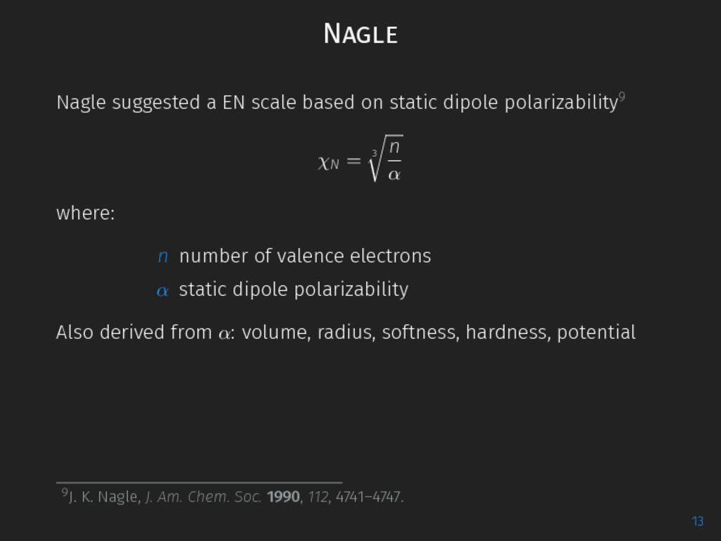 Nagle Nagle suggested a EN scale based on stati...